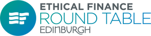 Ethical Finance Round Table